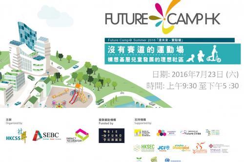 Future Camp HK - Idea Summary