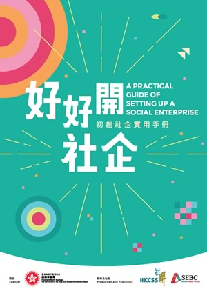 A Practical Guide of Setting up A Social Enterprise