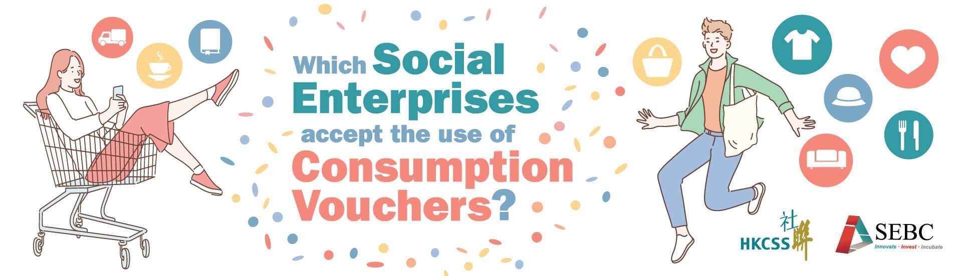 Which social enterprises accept the use of 'Consumption Vouchers'?